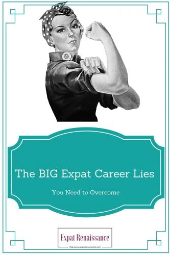 Nine Expat Career Lies You Need to Overcome